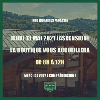 Demain, jeudi de l'ascension, la boutique sera exceptionnellement ouverte de 8h à 12h.  Merci de votre compréhension !